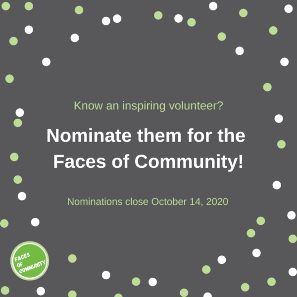 Calling for Faces of Community 2021 Nominations!